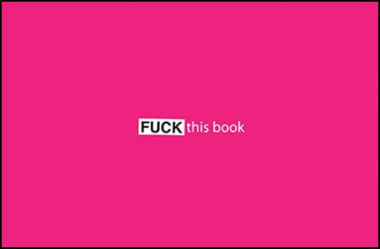 Fuck this Book (cover) (c) Bodhi Oser
